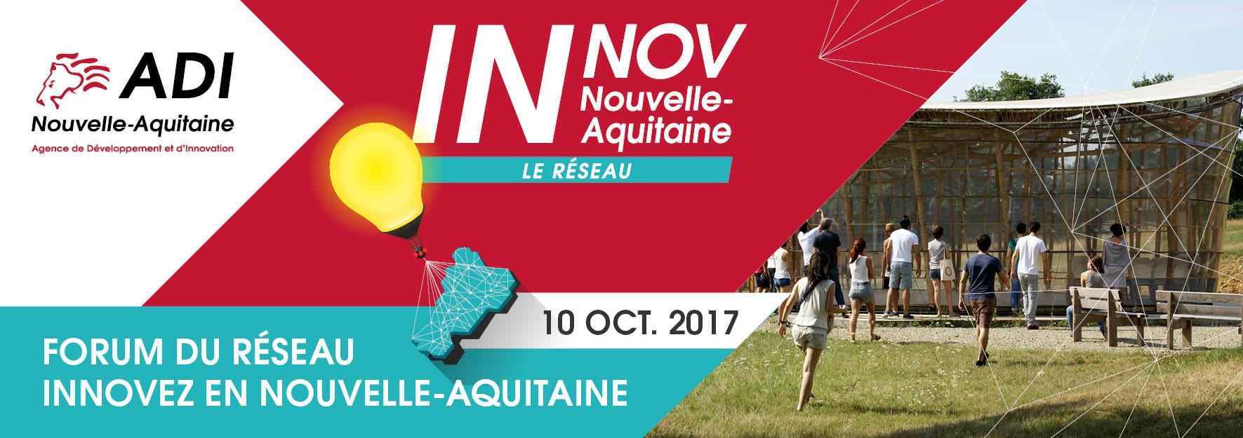 Le Forum annuel du Réseau Innovez en Nouvelle-Aquitaine 2017