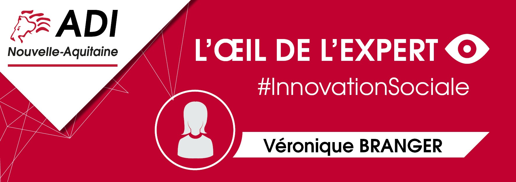L'œil de l'expert #InnovationSociale : Véronique Branger