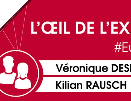 L'œil de l'expert #Europe : Véronique Desbleds, Kilian Rausch