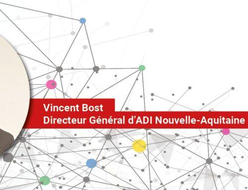 Vincent Bost nouveau Directeur Général d'ADI Nouvelle-Aquitaine