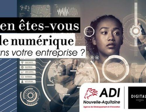 Réalisez un diagnostic de maturité numérique avec la Région Nouvelle-Aquitaine et ADI N-A !
