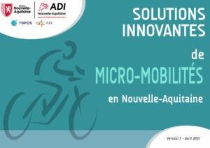 Catalogue des solutions innovantes de Micro-Mobilités en Nouvelle-Aquitaine