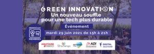 Green Innovation 29 juin 2021