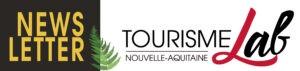Newsletter Tourisme Lab Nouvelle-Aquitaine